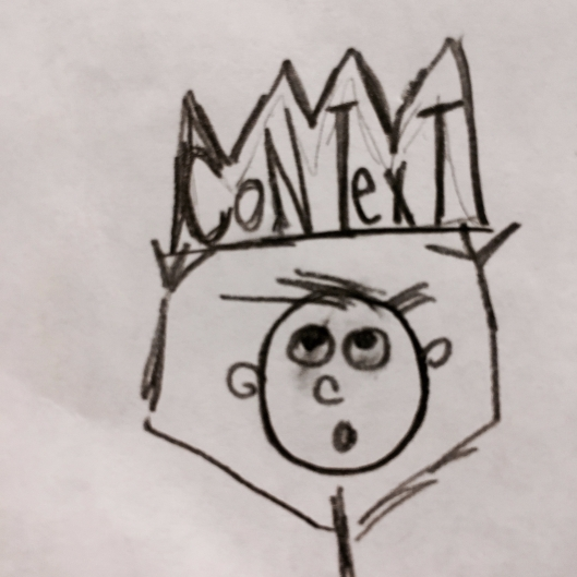 Context is King doodle